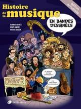 Sadler Michael / Lemery Denys / Deyries Bernard - Histoire de la musique en bandes dessinées - Livre - di-arezzo.fr