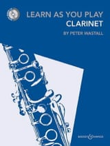 Learn As You Play Clarinet Peter Wastall Partition laflutedepan.com