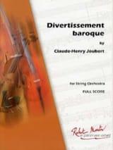Claude-Henry Joubert - Divertissement Baroque - Orchestre A Cordes - Partition - di-arezzo.fr