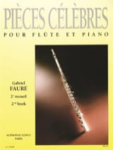 Gabriel Fauré - Famous Pieces - Volume 2 - Sheet Music - di-arezzo.co.uk