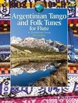 Traditionnels - Argentinian Tango and Folk Tunes for Flute - Sheet Music - di-arezzo.com