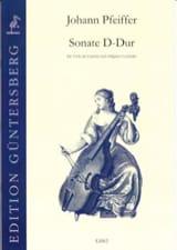 Johann Pfeiffer - Sonate D-Dur für Viola da Gamba - Partition - di-arezzo.fr