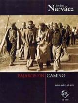 José-Luis Narvaez - Pajaros sin camino - Partition - di-arezzo.fr
