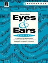James Rae - Eyes and Ears - Clarinet - Volume 1 : Foundation - Partition - di-arezzo.fr