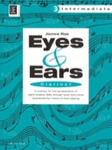 James Rae - Eyes and Ears - Clarinet - Volume 3 : Intermediate - Partition - di-arezzo.fr