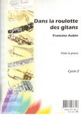 Francine Aubin - Dans la roulotte des Gitans - Flûte et piano - Partition - di-arezzo.fr
