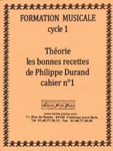Philippe Durand - Theory, The Good Recipes, Volumen 1 - Partitura - di-arezzo.es