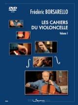 Les Cahiers du Violoncelle vol. 1 Frédéric Borsarello laflutedepan.com