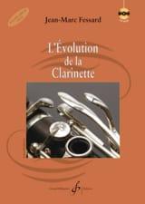 L'Evolution de la Clarinette Jean-Marc FESSARD Livre laflutedepan.com