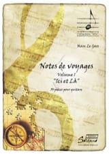 Gars Marc Le - Notes de voyage Vol. 1 - Ici et là - Partition - di-arezzo.fr