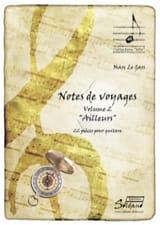 Gars Marc Le - Notes de voyage Vol. 2 - Ailleurs - Partition - di-arezzo.fr