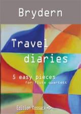 Travel Diaries - 4 Flûtes Benedykt Brydern Partition laflutedepan