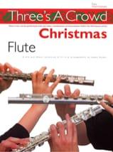 Three's a Crowd : Christmas Flute James Power laflutedepan.com