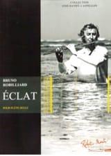 Eclat - Flûte seule Bruno Robilliard Partition laflutedepan.com