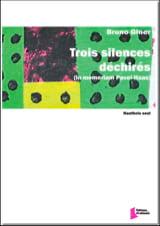 Trois Silences Déchirés Bruno Giner Partition laflutedepan.com