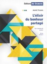 L'élixir du Bonheur Partagé - André Telman - laflutedepan.com