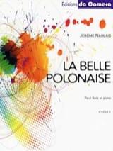 La belle polonaise Naulais Jérôme Partition laflutedepan.com