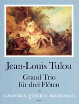 Jean-Louis Tulou - Grand Trio, op. 24 - 3 Flûtes - Partition - di-arezzo.fr