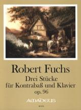 Robert Fuchs - 3 Pièces, op. 96 - Contrebasse et piano - Partition - di-arezzo.fr