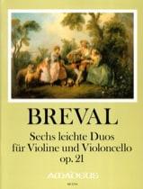 Jean-Baptiste Bréval - 6 Duos faciles, op. 21 - Violon et violoncelle - Partition - di-arezzo.fr