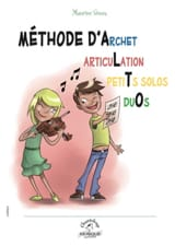 Méthode d' Archet, Articulation, Petits solos, Duos pour Alto - laflutedepan.com