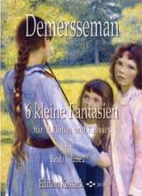 6 Kleine Fantasien op. 28 Vol. 2 Jules Demersseman laflutedepan.com