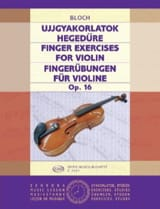 Jozsef Bloch - Finger Exercises for violin, op. 16 - Partition - di-arezzo.fr