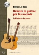 Bras Henri Le - Débuter la guitare par les accords - Partition - di-arezzo.fr