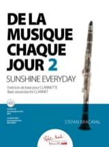 Stefan Bracaval - De la musique chaque jour 2 - Clarinette - Partition - di-arezzo.fr