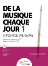 Stefan Bracaval - De la musique chaque jour 1 - Flûte - Partition - di-arezzo.fr