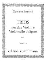 Gaetano Brunetti - Trios Serie 1 n° 5 et 6 - 2 violons et violoncelle - Partition - di-arezzo.fr