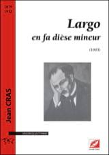 Jean Cras - Largo - Violoncelle et piano - Partition - di-arezzo.fr