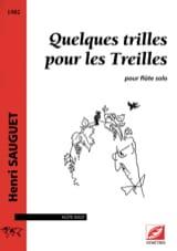 Henri Sauguet - Quelques trilles pour les Treilles - Flûte solo - Partition - di-arezzo.fr