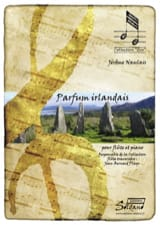 Jérôme Naulais - Irish perfume - Flute and piano - Sheet Music - di-arezzo.co.uk