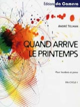 André Telman - Quand arrive le printemps - Partition - di-arezzo.fr