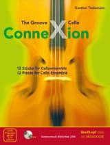 The Groove Cello Connexion - Ensemble de violoncelles (CD-ROM inclus) laflutedepan.com