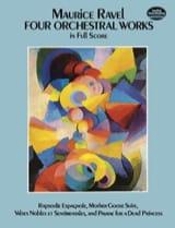 4 Orchestral Works - Maurice Ravel - Partition - laflutedepan.com
