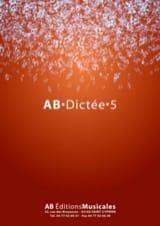- AB Dictée - vol. 5 - Sheet Music - di-arezzo.co.uk