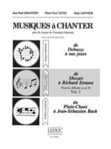Holstein Jean-Paul / Level Pierre-Yves / Louvier Alain - Musics to sing - Volume 5 - Sheet Music - di-arezzo.com
