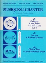 Holstein Jean-Paul / Level Pierre-Yves / Louvier Alain - Musics to sing - Volume 9 - Sheet Music - di-arezzo.com