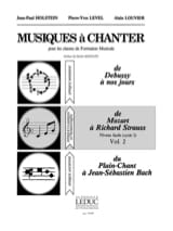 Holstein Jean-Paul / Level Pierre-Yves / Louvier Alain - Musics To Sing Volume 2 - Sheet Music - di-arezzo.com