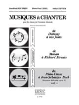 Holstein Jean-Paul / Level Pierre-Yves / Louvier Alain - Musics to sing - Volume 4 - Sheet Music - di-arezzo.com