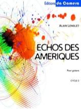 Echos des Ameriques Alain Lenglet Partition Guitare - laflutedepan.com