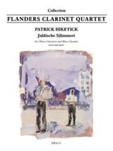 Patrick Hiketick - Jiddische Sjlimmert - Partition - di-arezzo.fr
