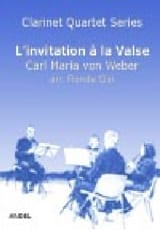 Carl Maria von Weber - Invitation to Waltz - 4 Clarinets - Sheet Music - di-arezzo.co.uk
