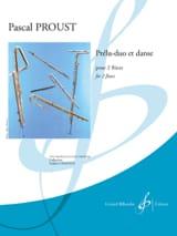 Prélu-duo et Danse - 2 Flûtes Pascal Proust Partition laflutedepan.com
