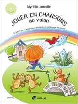 Jouer en Chansons au Violon Myrtille Lancelle laflutedepan.com