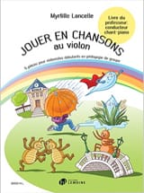 Jouer en Chansons au Violon - Conducteur Chant-Piano laflutedepan.com