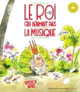 - Le Roi qui n'aimait pas la musique - Livre - di-arezzo.fr
