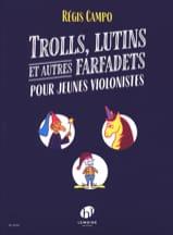 Trolls, Lutins et autres Farfadets Regis Campo laflutedepan.com